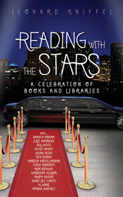 Reading with the Stars (A Celebration of Books and Libraries) by Leonard Kniffel, 9781616082772