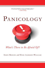 Panicology (What's There to Be Afraid Of?) by Simon Briscoe, Hugh Aldersey-Williams, 9781616080488
