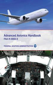 Advanced Avionics Handbook (FAA-H-8083-6) by Federal Aviation Administration, 9781616085339