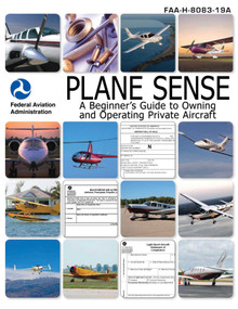 Plane Sense (A Beginner's Guide to Owning and Operating Private Aircraft FAA-H-8083-19A) by Nightingale Bamford School, 9781616081331