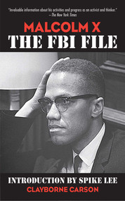 Malcolm X (The FBI File) by Clayborne Carson, David Gallen, Spike Lee, 9781616083762
