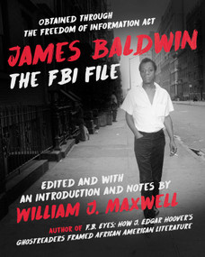James Baldwin (The FBI File) by William J. Maxwell, 9781628727371
