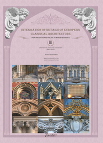 Integration of Details of European Classical Architecture by FANG QI, 9781912268344