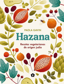 Hazana (Recetas vegetarianas de origen judío) by Paola Gavin, 9788416407514