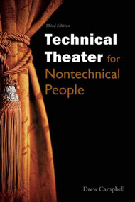 Technical Theater for Nontechnical People by Drew Campbell, 9781621535423