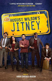 Jitney (A Play - Broadway Tie-In Edition) by August Wilson, Ruben Santiago-Hudson, 9781468314496