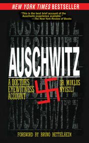 Auschwitz (A Doctor's Eyewitness Account) - 9781611450118 by Miklos Nyiszli, Tibere Kremer, Richard Seaver, Bruno Bettelheim, 9781611450118