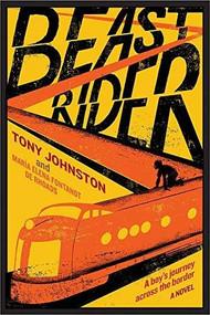Beast Rider by Tony Johnston, María Elena Fontanot de Rhoads, 9781419733635