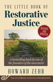 The Little Book of Restorative Justice (Revised and Updated) - 9781561488230 by Howard Zehr, 9781561488230