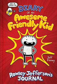 Diary of an Awesome Friendly Kid: Rowley Jefferson's Journal by Jeff Kinney, 9781419740275