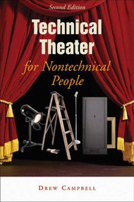 Technical Theater for Nontechnical People - 9781581153446 by Drew Campbell, 9781581153446
