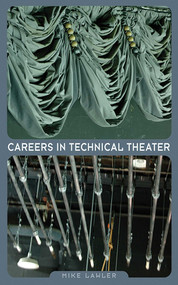 Careers in Technical Theater by Mike Lawler, 9781581154856
