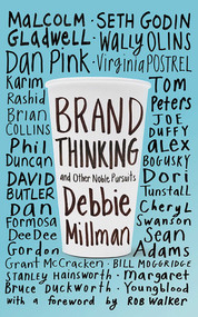 Brand Thinking and Other Noble Pursuits - 9781581158649 by Debbie Millman, Rob Walker, 9781581158649