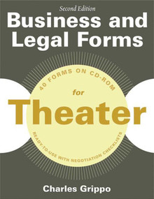 Business and Legal Forms for Theater, Second Edition by Charles Grippo, 9781581159233