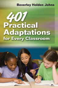 401 Practical Adaptations for Every Classroom by Beverly Holden Johns, 9781632205391