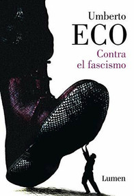 Contra el fascismo / Eternal Fascism (Miniature Edition) by Umberto Eco, 9788426405685