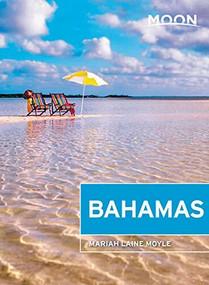 Moon Bahamas by Mariah Laine Moyle, 9781640493223