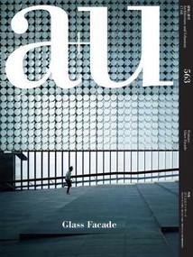 a+u 17:08, 563 (Glass Façade) by A+U Publishing, 9784900212114