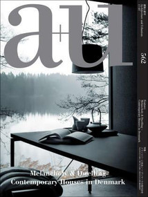 a+u 17:07, 562 (Melancholy & Dwelling - Contemporary Houses in Denmark) by A+U Publishing, 9784900212107