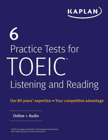 6 Practice Tests for TOEIC Listening and Reading (Online + Audio) by Kaplan Test Prep, 9781506224411