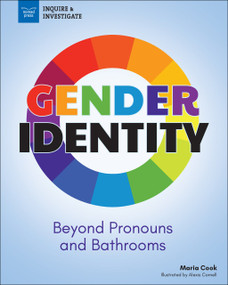 Gender Identity (Beyond Pronouns and Bathrooms) by Maria Cook, Alexis  Cornell, Christine Hallquist, 9781619307599