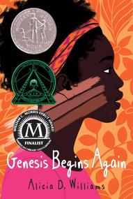 Genesis Begins Again by Alicia D. Williams, 9781481465809