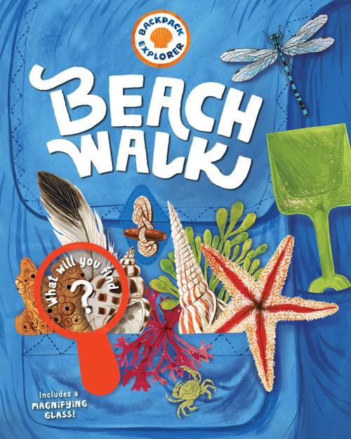 Backpack Explorer: Beach Walk by Editors of Storey Publishing, 9781612129020