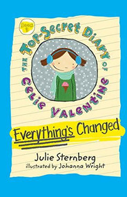 Everything's Changed by Julie Sternberg, Johanna Wright, 9781629796727