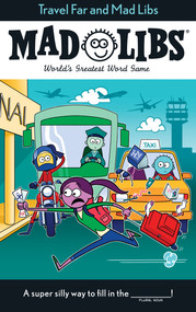 Travel Far and Mad Libs by Anthony Casciano, 9781524792237
