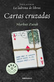 Cartas Cruzadas / I Am the Messenger by Markus Zusak, 9788499899640