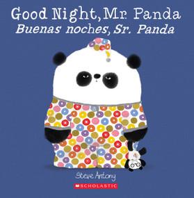 Good Night, Mr. Panda / Buenas noches, Sr. Panda (Bilingual) by Steve Antony, Steve Antony, 9781338299526