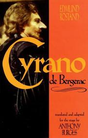 Cyrano de Bergerac - 9781557832306 by Edmund Rostand, 9781557832306