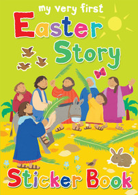 My Very First Easter Story Sticker Book by Lois Rock, Alex Ayliffe, 9780745962825