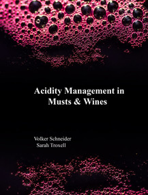 Acidity Management in Must and Wine by Volker Schneider, Sarah Troxell, 9781935879183
