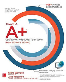 CompTIA A+ Certification Study Guide, Tenth Edition (Exams 220-1001 & 220-1002) by Jane Holcombe, Faithe Wempen, 9781260456653