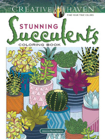 Creative Haven Stunning Succulents Coloring Book by Jessica Mazurkiewicz, 9780486832494
