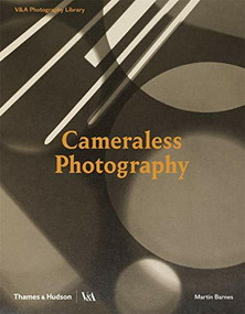 Cameraless Photography by Martin Barnes, 9780500480366