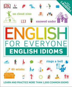 English for Everyone: English Idioms by DK, 9781465480408