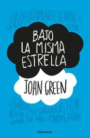 Bajo la misma estrella / The Fault in Our Stars by John Green, 9781644730034
