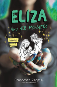 Eliza and Her Monsters - 9780062290144 by Francesca Zappia, 9780062290144