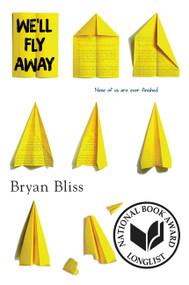 We'll Fly Away - 9780062494283 by Bryan Bliss, 9780062494283