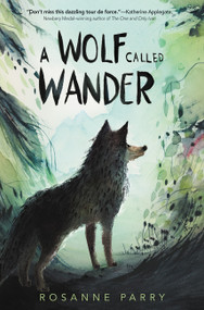 A Wolf Called Wander by Rosanne Parry, Mónica Armiño, 9780062895936