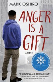 Anger Is a Gift (A Novel) - 9781250167033 by Mark Oshiro, 9781250167033