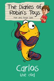 Carlos the Cod by Ken Lake, Angie Lake, Vishnu Madhav, 9781782260233