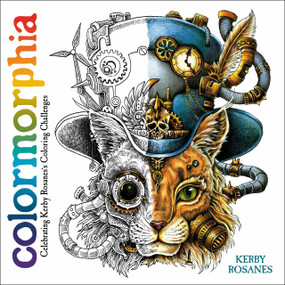 Colormorphia (Celebrating Kerby Rosanes's Coloring Challenges) by Kerby Rosanes, 9780593083789