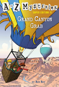A to Z Mysteries Super Edition #11: Grand Canyon Grab by Ron Roy, John Steven Gurney, 9780525578871