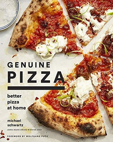 Genuine Pizza (Better Pizza at Home) by Michael Schwartz, Wolfgang Puck, Sidney Bensimon, Olga Massov, 9781419734397