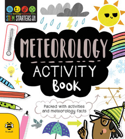 STEM Starters for Kids Meteorology Activity Book (Packed with Activities and Meteorology Facts) by Jenny Jacoby, Vicky Barker, 9781631584282