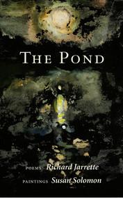The Pond - 9781732854024 by Richard  Jarrette, Susan Solomon, 9781732854024