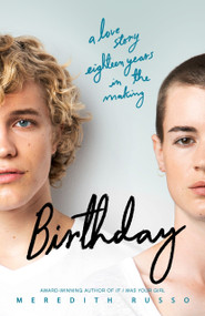 Birthday (A Novel) by Meredith Russo, 9781250129833